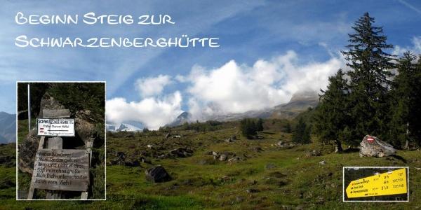 Start Steig Schwarzenberghütte