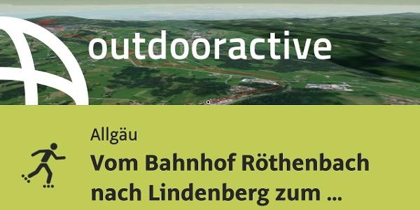 Inline Skating Strecke im Allgäu: Vom Bahnhof Röthenbach nach Lindenberg zum Waldsee