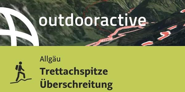 Bergtour im Allgäu: Trettachspitze Überschreitung