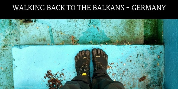 GERMANY - Walking back to the Balkans #4