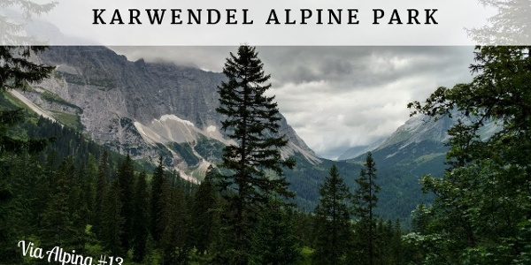 Karwendel Alpine Park - Via Alpina #13