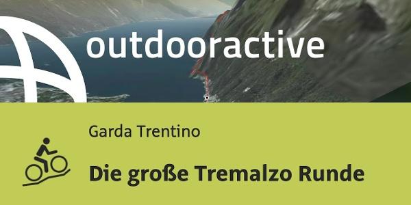 Mountainbike-tour am Gardasee: Die große Tremalzo Runde
