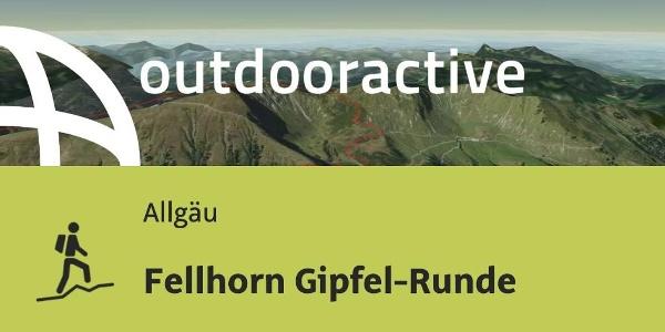 Bergtour im Allgäu: Fellhorn Gipfel-Runde