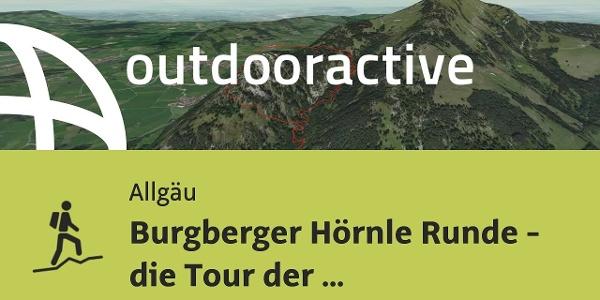 Bergtour im Allgäu: Burgberger Hörnle Runde - die Tour der Locals