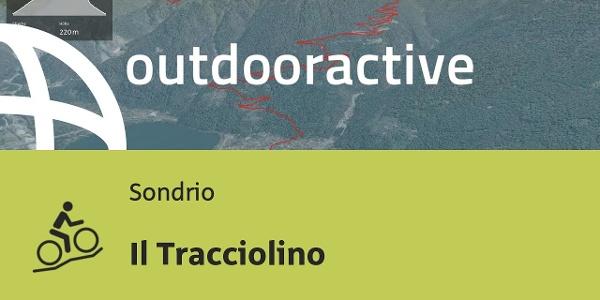 Mountainbike-tour in Sondrio: Il Tracciolino