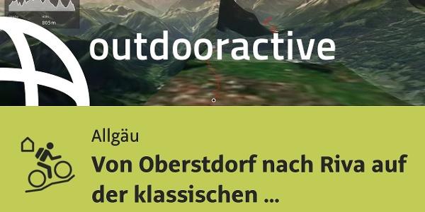MTB Transalptour im Allgäu: Von Oberstdorf nach Riva auf der klassischen Heckmair-Route