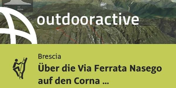 Via Ferrata in Brescia: Following the Via Ferrata Nasego to the summit of Corna di Savallo