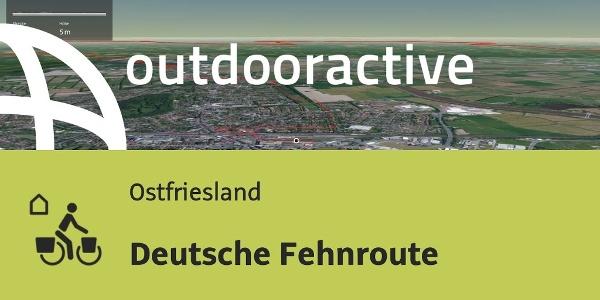Fernradtour in Ostfriesland: Deutsche Fehnroute