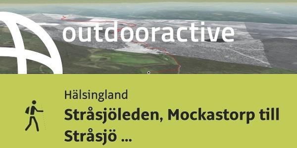 Pilgrimsleden i Hälsingland: Stråsjöleden, Mockastorp till Stråsjö kapell
