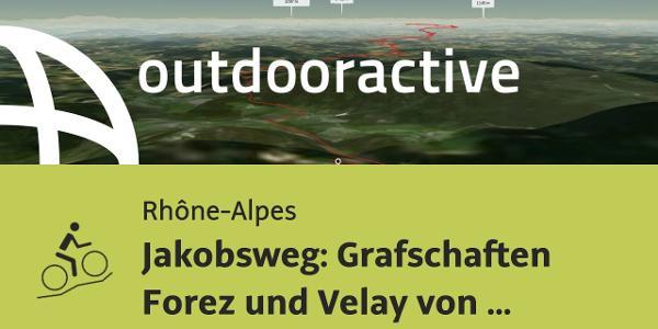 Mountainbike-tour in den Rhône-Alpes: Jakobsweg: Grafschaften Forez und Velay von La Chapelle en ...