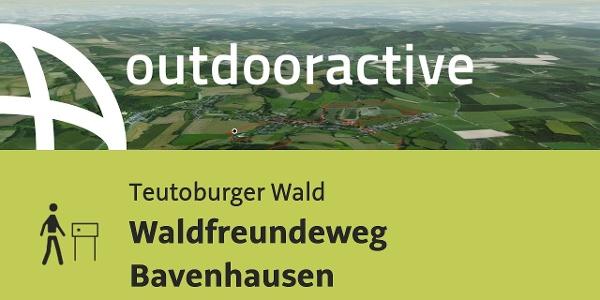 Themenweg im Teutoburger Wald: Waldfreundeweg Bavenhausen