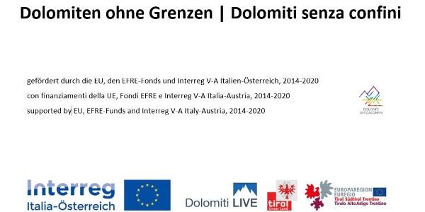 Dolomiten ohne Grenzen   Dolomiti senza confine wird gefördert durch die EU, EFRE-Fonds und Interreg V-A Italia-Österreich, 2014-2020