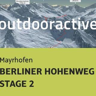 alpine tour in Mayrhofen: BERLINER HOHENWEG - STAGE 2