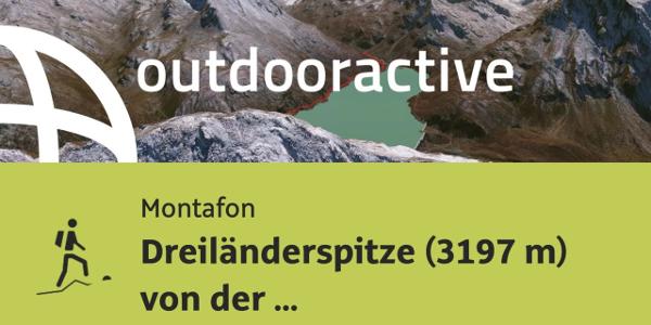 Bergtour im Montafon: Dreiländerspitze (3197 m) von der Bielerhöhe ...