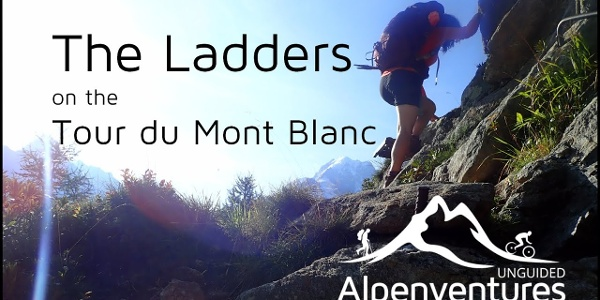 The Ladders on the Tour du Mont Blanc (TMB)