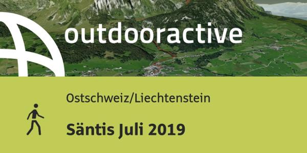 Wanderung in der Ostschweiz/Liechtenstein: Säntis Juli 2019