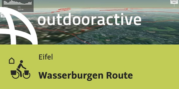 Fernradtour in der Eifel: Wasserburgen Route