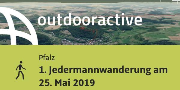 Wanderung in der Pfalz: 1. Jedermannwanderung am 25. Mai 2019
