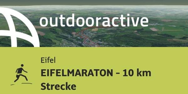 Trailrunning-Strecke in der Eifel: EIFELMARATON - 10 km Strecke