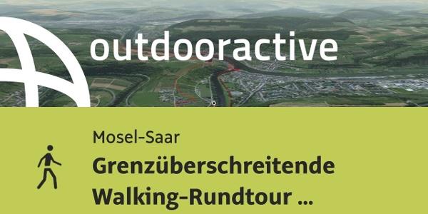 Wanderung in Mosel-Saar: Grenzüberschreitende Walking-Rundtour Langsur-Wasserbillig