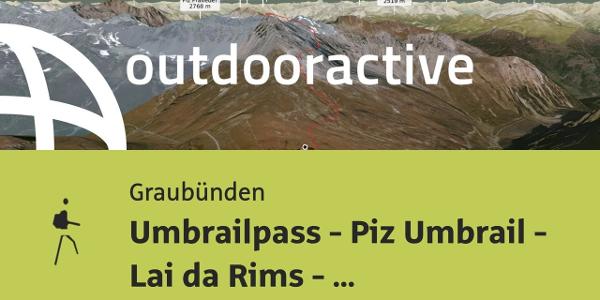 Bergtour in Graubünden: Umbrailpass - Piz Umbrail - Lai da Rims - Praveder - Prà da Vau