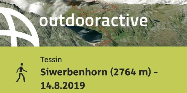 Passeggiata in Tessin: Siwerbenhorn (2764 m) - 14.8.2019