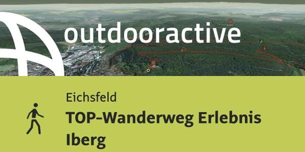 Wanderung in Eichsfeld: TOP-Wanderweg Erlebnis Iberg