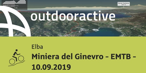 Mountain bike in Elba: Miniera del Ginevro - EMTB - 10.09.2019