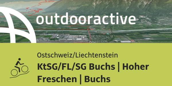 Mountainbike-tour in der Ostschweiz/Liechtenstein: KtSG/FL/SG Buchs   Hoher Freschen   Buchs