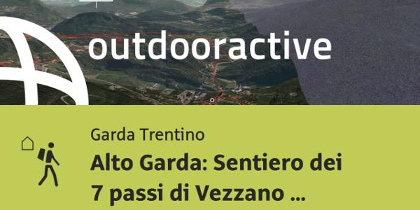 Escursione di lunga distanza al Lago di Garda: Alto Garda: Sentiero dei 7 ...