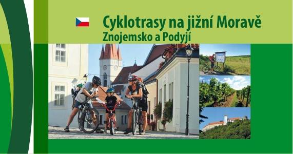 Cyklotrasy na jižní Moravě Znojemsko a Podyjí