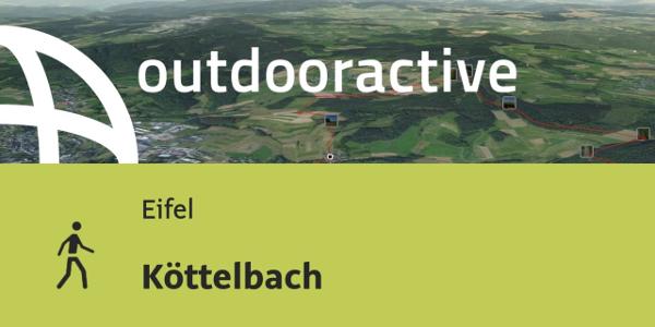 Wanderung in der Eifel: Köttelbach