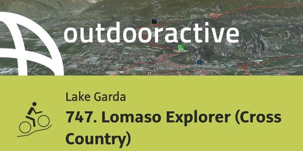mountain biking trail at Lake Garda: 747. Lomaso Explorer (Cross Country)