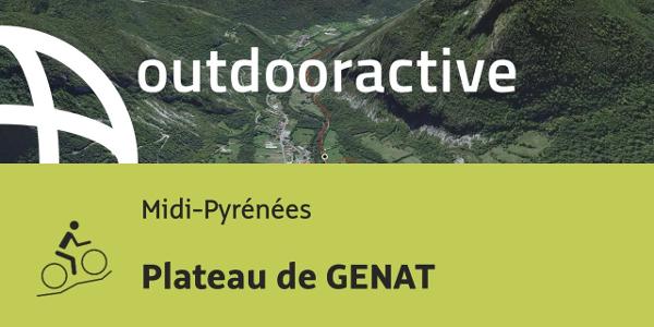 parcours VTT - Midi-Pyrénées: Plateau de GENAT