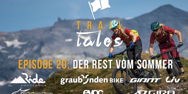 Trail Tales: Crest da Tiarms – Der Rest vom Sommer