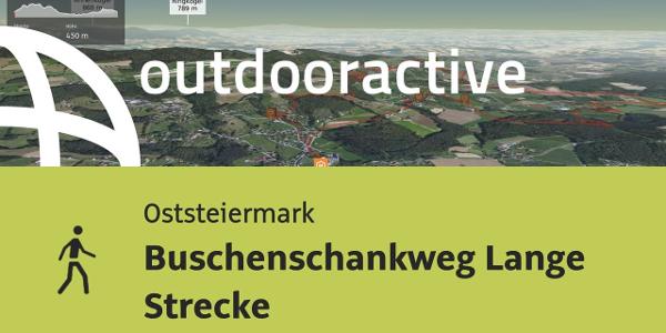 Wanderung in der Oststeiermark: Buschenschankweg Lange Strecke