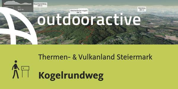 Themenweg im Steirischen Thermenland: Kogelrundweg