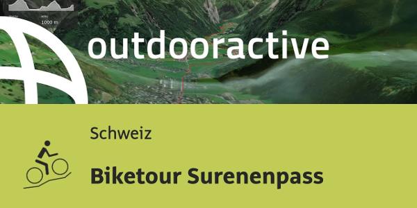 Mountainbike-tour in der Schweiz: Biketour Surenenpass