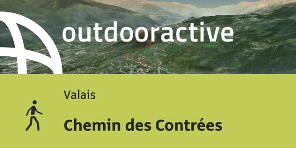 randonnée - Valais: Chemin des Contrées