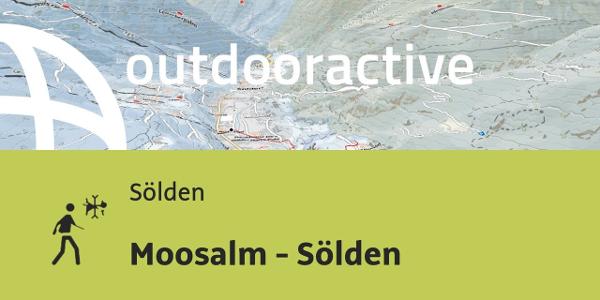Winterwanderung in Sölden: Moosalm - Sölden