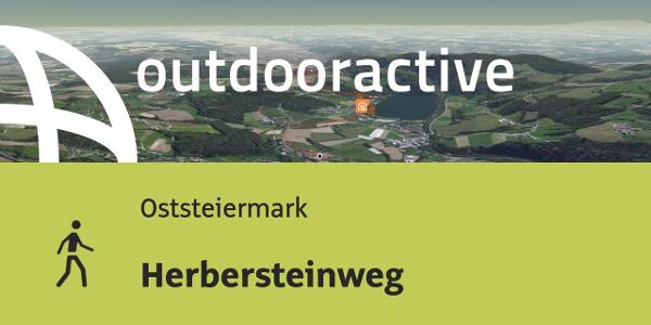 Wanderung in der Oststeiermark: Herbersteinweg