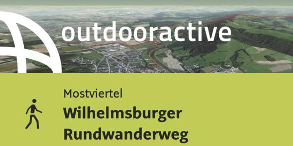 Wanderung im Mostviertel: Wilhelmsburger Rundwanderweg
