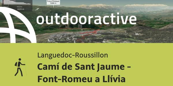 Ruta de peregrinación en Languedoc-Roussillon: Camí de Sant Jaume - Font-Romeu a Llívia