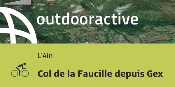parcours vélo de route - L'Ain: Col de la Faucille depuis Gex